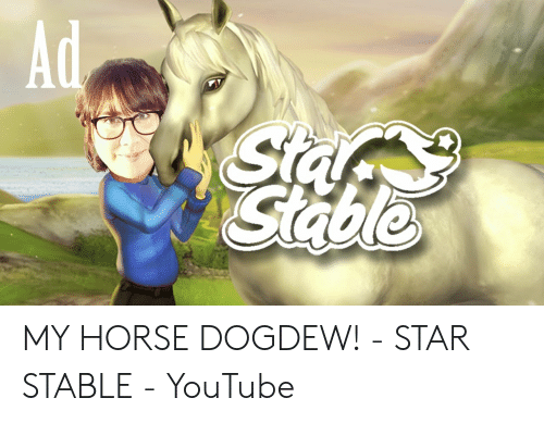 Ad Sia Stable MY HORSE DOGDEW! - STAR STABLE - YouTube