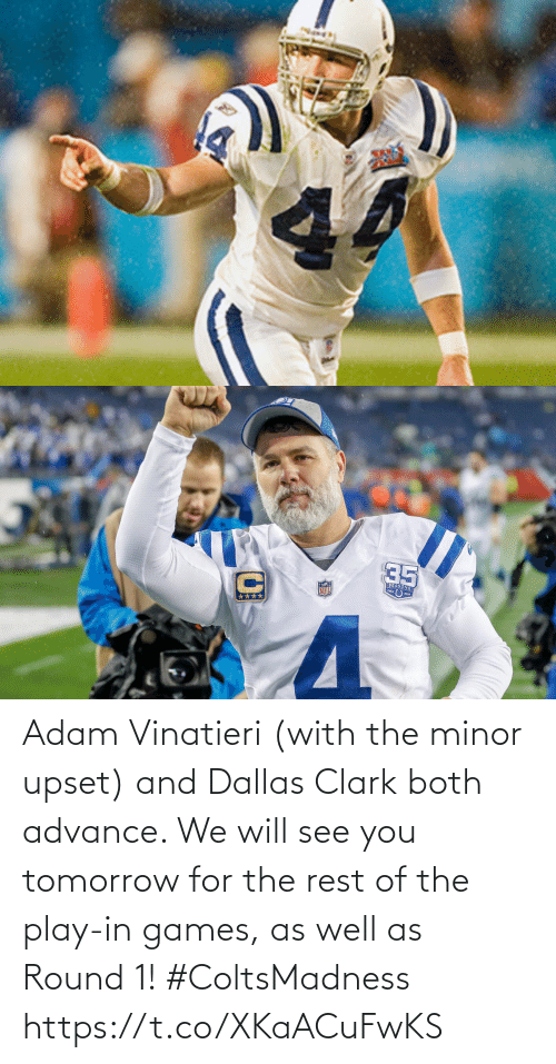Clark: Adam Vinatieri (with the minor upset) and Dallas Clark both advance. We will see you tomorrow for the rest of the play-in games, as well as Round 1! #ColtsMadness https://t.co/XKaACuFwKS