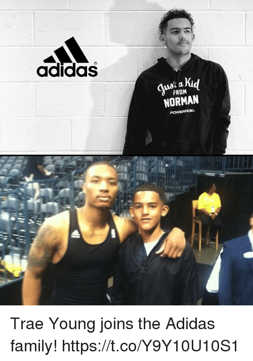 Adidas, Family, and Memes: adidas  FROM  NORMAN Trae Young joins the Adidas family! https://t.co/Y9Y10U10S1