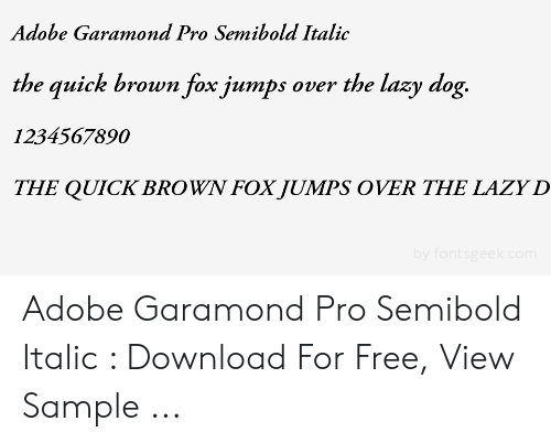 Adobe Garamond Pro Semibold Italic the Quick Brown Fox Jumps Over