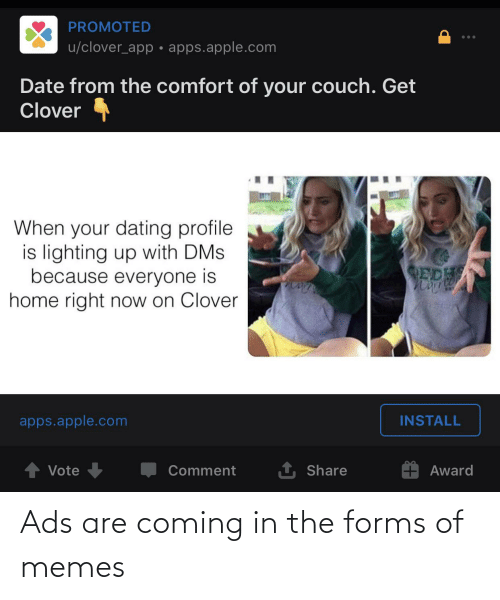 Coming In: Ads are coming in the forms of memes