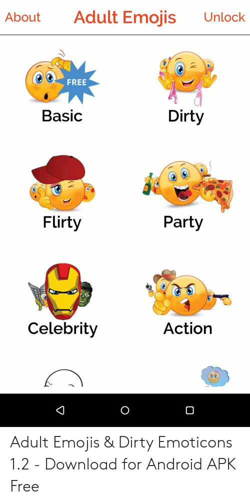 Adult Emojis Unlock About FREE Dirty Basic Party Flirty