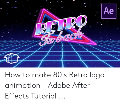 Ae RETRO How to Make 80's Retro Logo Animation - Adobe After