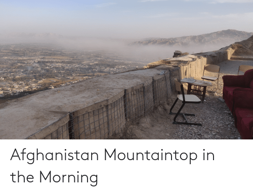 Afghanistan: Afghanistan Mountaintop in the Morning