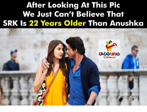srk: After Looking At This Pic  We Just Can't Believe That  SRK Is 22 Years Older Than Anushka  LAUGHING