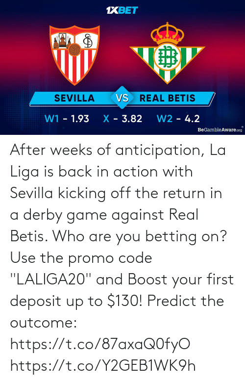 """Against: After weeks of anticipation, La Liga is back in action with Sevilla kicking off the return in a derby game against Real Betis. Who are you betting on?  Use the promo code """"LALIGA20"""" and Boost your first deposit up to $130!   Predict the outcome: https://t.co/87axaQ0fyO https://t.co/Y2GEB1WK9h"""