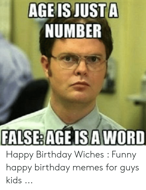 Age Is Justa Number False Age Isa Word Happy Birthday Wiches Funny