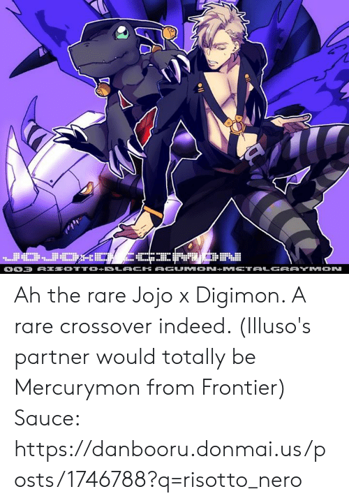 Donmai: Ah the rare Jojo x Digimon. A rare crossover indeed. (Illuso's partner would totally be Mercurymon from Frontier)  Sauce: https://danbooru.donmai.us/posts/1746788?q=risotto_nero