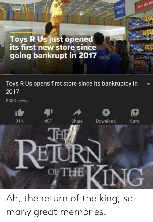 The King: Ah, the return of the king, so many great memories.