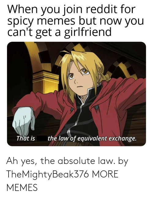 Ah: Ah yes, the absolute law. by TheMightyBeak376 MORE MEMES