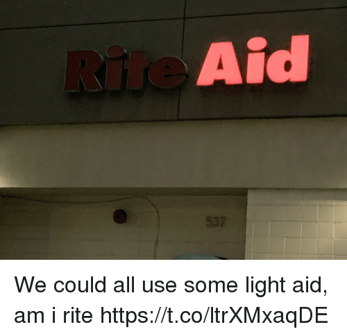 Memes, 🤖, and Light: Aid We could all use some light aid, am i rite https://t.co/ltrXMxaqDE
