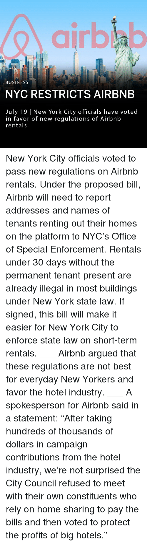 """renting: airbla  BUSINESS  NYC RESTRICTS AIRBNB  July 19 