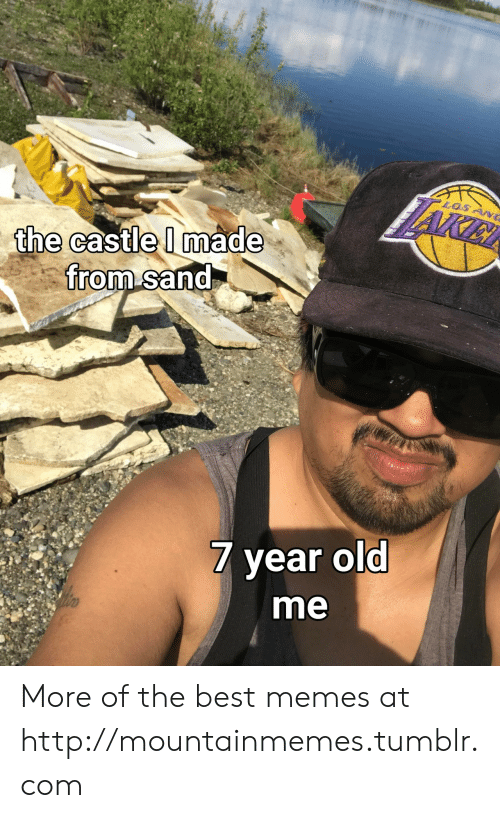 Memes, Tumblr, and Best: AKIE  LOSANG  the castle I made  from sand  7 year old  me More of the best memes at http://mountainmemes.tumblr.com