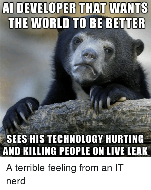 Nerd, Live, and Technology: AL DENELOPER THAT WANTS  THE WORLD TO BE BETTER  SEES HIS TECHNOLOGY HURTING  AND KILLING PEOPLE ON LIVE LEAK A terrible feeling from an IT nerd