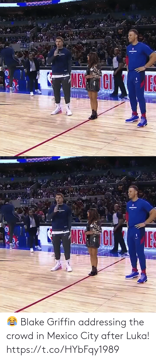 Mexico: AL LA  IK K  MENCI   IKK  MENCI  ES 😂 Blake Griffin addressing the crowd in Mexico City after Luka!  https://t.co/HYbFqy1989