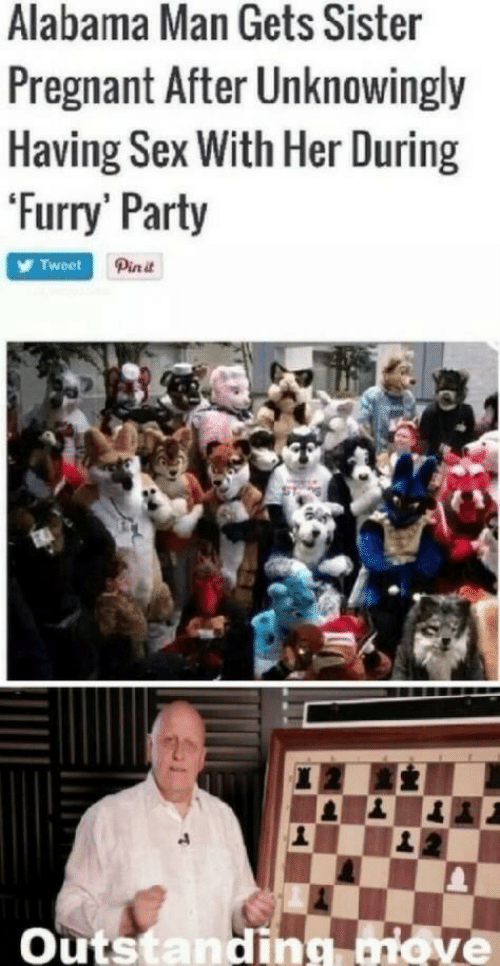 pia: Alabama Man Gets Sister  Pregnant After Unknowingly  Having Sex With Her During  'Furry Party  Pia it  Tweet  Outstanding aiove