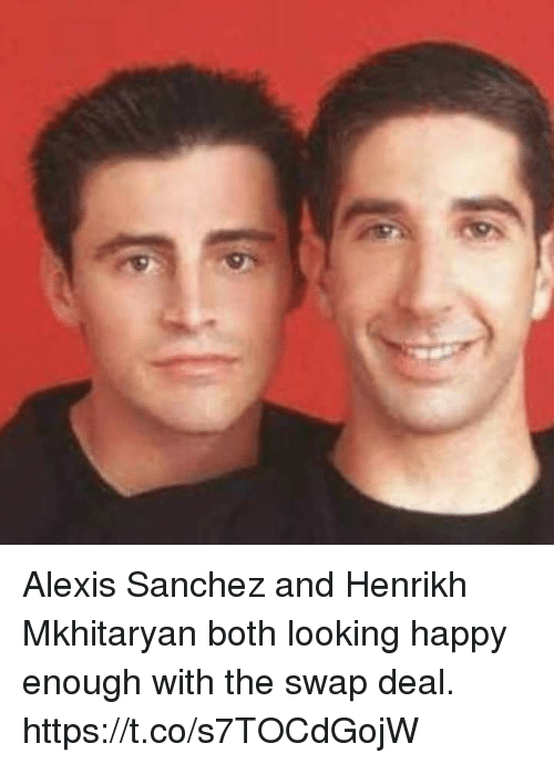 Alexis Sanchez: Alexis Sanchez and Henrikh Mkhitaryan both looking happy enough with the swap deal. https://t.co/s7TOCdGojW
