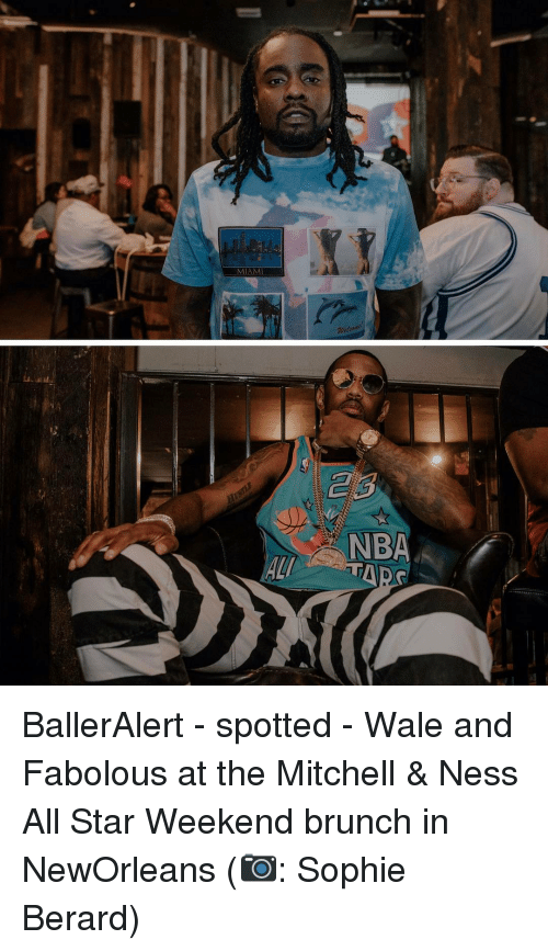 all star weekend: ALI  NBA BallerAlert - spotted - Wale and Fabolous at the Mitchell & Ness All Star Weekend brunch in NewOrleans (📷: Sophie Berard)