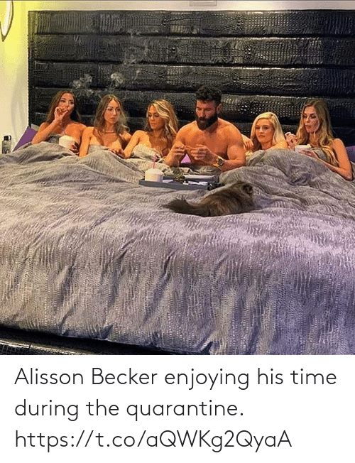 enjoying: Alisson Becker enjoying his time during the quarantine. https://t.co/aQWKg2QyaA