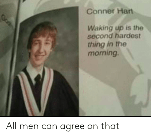 agree: All men can agree on that