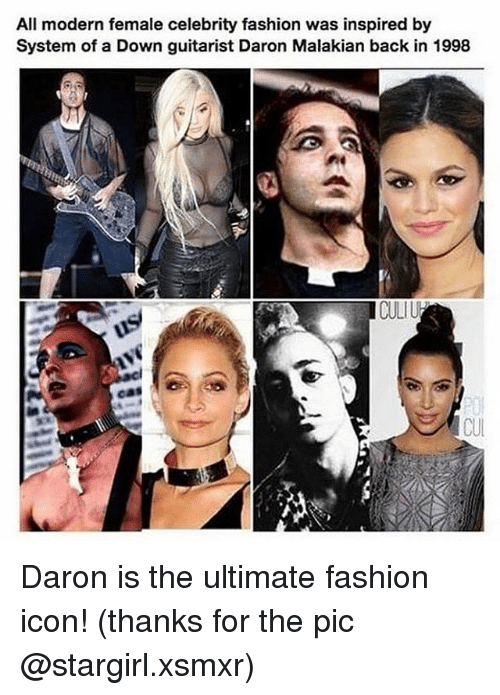 guitarist: All modern female celebrity fashion was inspired by  System of a Down guitarist Daron Malakian back in 1998  CULI Daron is the ultimate fashion icon! (thanks for the pic @stargirl.xsmxr)