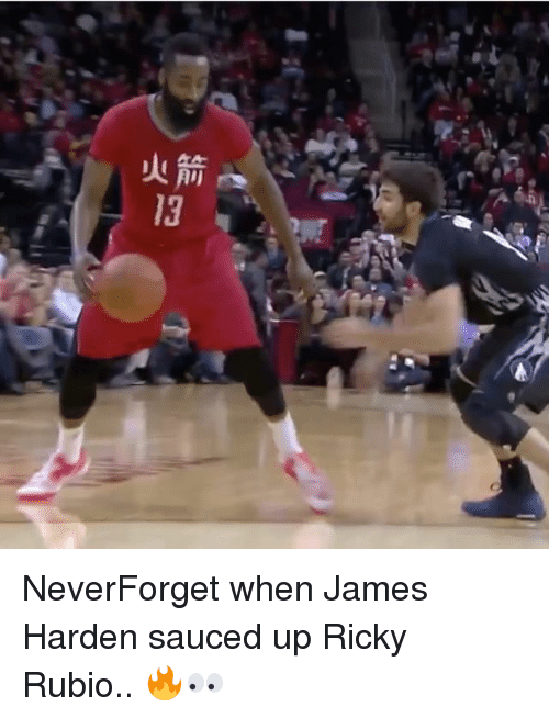 Sauced: All r NeverForget when James Harden sauced up Ricky Rubio.. 🔥👀
