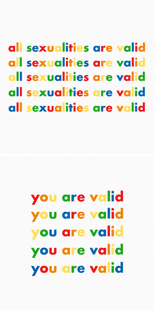 Sexualities: all sexualities are valid  all sexualities are valid  all sexualities are valid  all sexualities are valid  all sexualities are valid   ou are valid  YOU are valic  YOU are valic  you are valid  you are valid