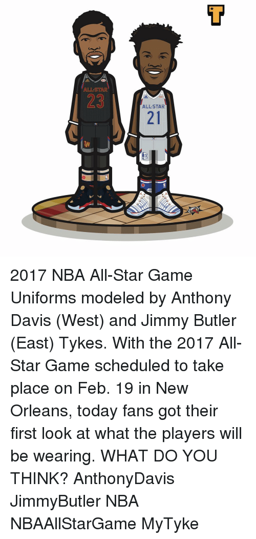 nba all stars: ALLSSTAR  ALLSTAR 2017 NBA All-Star Game Uniforms modeled by Anthony Davis (West) and Jimmy Butler (East) Tykes. With the 2017 All-Star Game scheduled to take place on Feb. 19 in New Orleans, today fans got their first look at what the players will be wearing. WHAT DO YOU THINK? AnthonyDavis JimmyButler NBA NBAAllStarGame MyTyke
