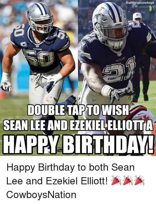 Cowboysnation: @allthingscowboys  DOUBLE TAP TO WISH  SEAN LEE AND EZEKIELELLIOTTA  HAPPY BIRTHDAY Happy Birthday to both Sean Lee and Ezekiel Elliott! 🎉🎉🎉 CowboysNation ✭