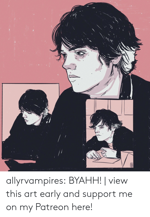 Tumblr, Blog, and Http: allyrvampires: BYAHH! | view this art early and support me on my Patreon here!