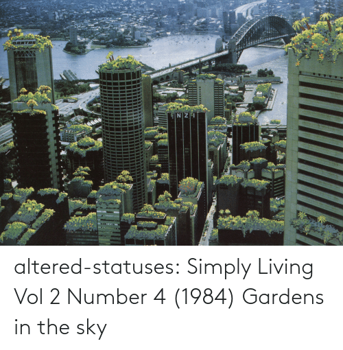 Simply: altered-statuses: Simply Living Vol 2 Number 4 (1984) Gardens in the sky