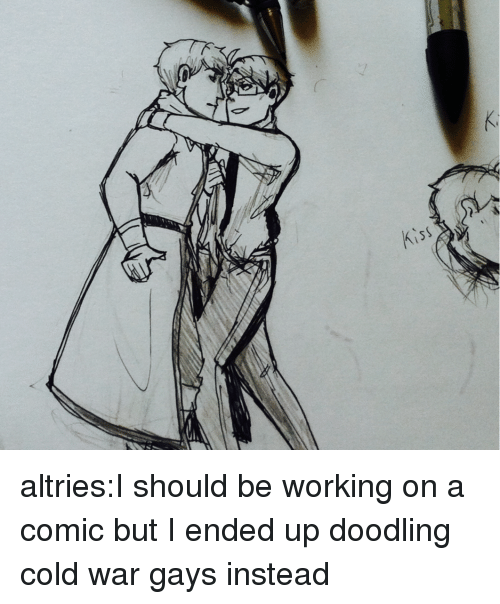 doodling: altries:I should be working on a comic but I ended up doodling cold war gays instead