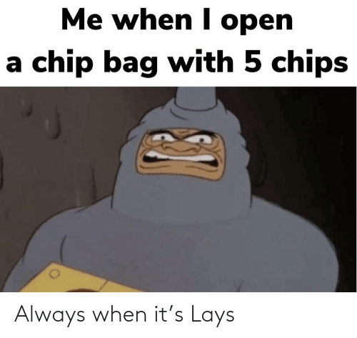 Lay's: Always when it's Lays