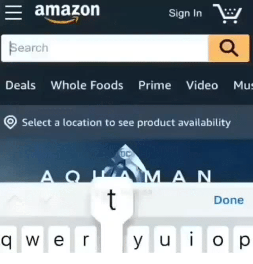 mus: amazon  Sign In  Search  Deals Whole Foods Prime Video Mus  Select a location to see product availability  Done