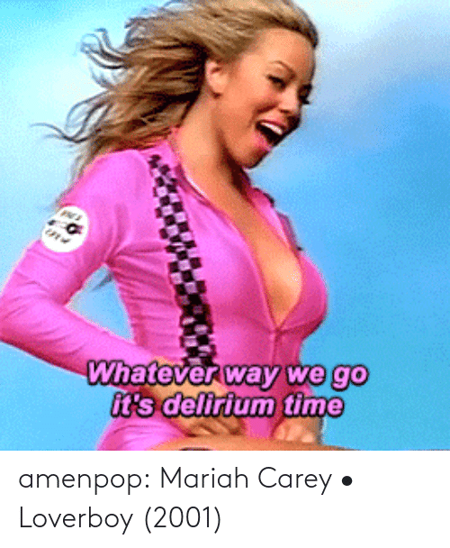 L: amenpop:  Mariah Carey • Loverboy (2001)