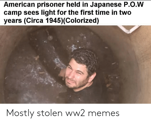 Colorized: American prisoner held in Japanese P.O.W  camp sees light for the first time in two  years (Circa 1945)(Colorized) Mostly stolen ww2 memes