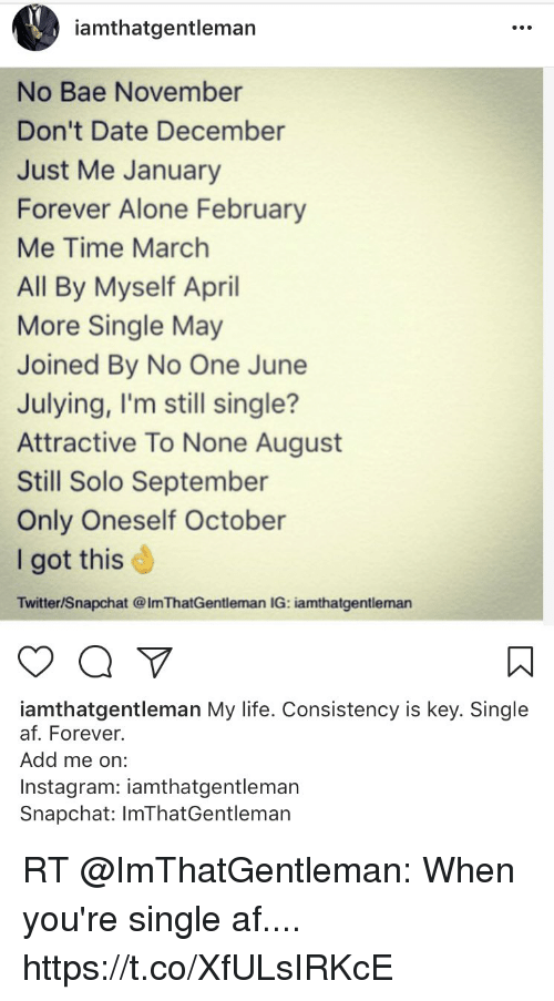 Amthatgentleman No Bae November Don't Date December Just Me