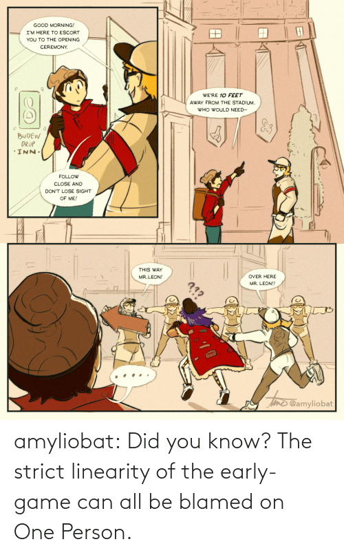 know: amyliobat: Did you know? The strict linearity of the early-game can all be blamed on One Person.