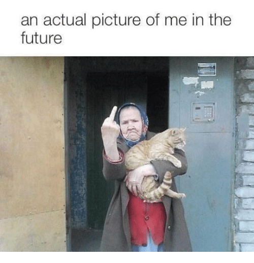 Future, Memes, and 🤖: an actual picture of me in the  future