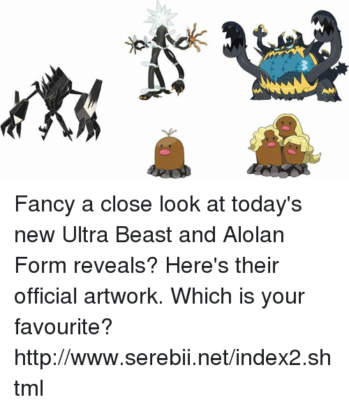 serebii: AN Fancy a close look at today's new Ultra Beast and Alolan Form reveals? Here's their official artwork. Which is your favourite? http://www.serebii.net/index2.shtml