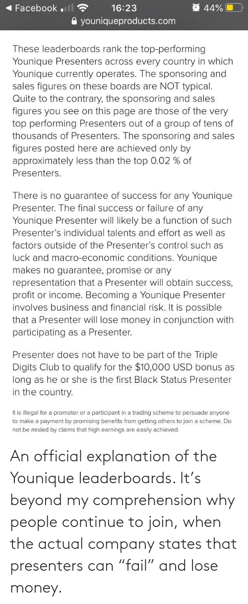 """company: An official explanation of the Younique leaderboards. It's beyond my comprehension why people continue to join, when the actual company states that presenters can """"fail"""" and lose money."""