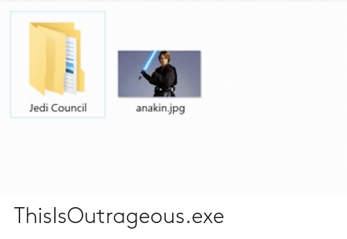 Council: anakin.jpg  Jedi Council ThisIsOutrageous.exe