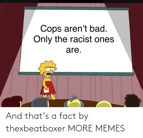 fact: And that's a fact by thexbeatboxer MORE MEMES