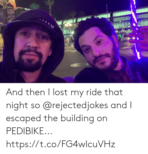 Escaped: And then I lost my ride that night so @rejectedjokes and I escaped the building on PEDIBIKE... https://t.co/FG4wlcuVHz