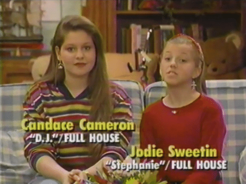 "Full House: andace Cameron  D.J""7FULL HOUSE  die Sweetin  Stephonie""/FULL HOUSE"