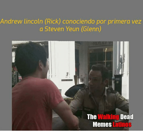 the walking dead memes: Andrew lincoln (Rick) conociendo por primera vez  a Steven Yeun (Glenn)  The  Walking Dead  Memes  Latinos