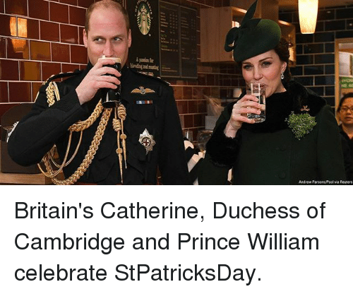 Memes, Prince, and 🤖: Andrew ParsonsPool via Resters Britain's Catherine, Duchess of Cambridge and Prince William celebrate StPatricksDay.