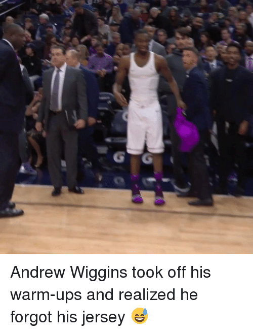 wiggins: Andrew Wiggins took off his warm-ups and realized he forgot his jersey 😅