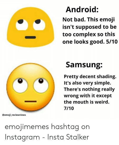 Android Not Bad This Emoji Isn't Supposed to Be Too Complex