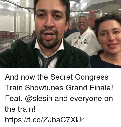 feats: ANGER And now the Secret Congress Train Showtunes Grand Finale! Feat. @slesin and everyone on the train! https://t.co/ZJhaC7XlJr